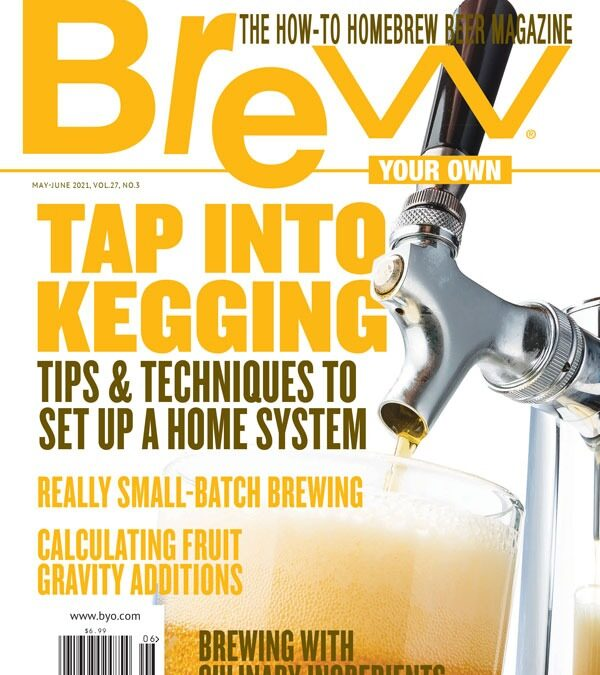 Sons of Alchemy Member's Article Featured in May/June 2021 BYO Magazine
